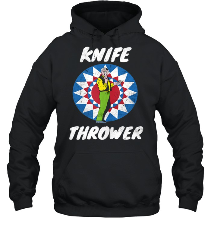 Funny Circus Knife Thrower Circus Staff Theme Party Carnival shirt Unisex Hoodie