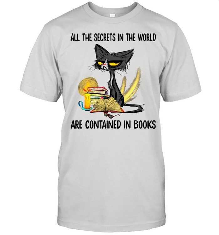 Black Cat The Secrets In The World Are Contained In Books shirt Classic Men's T-shirt
