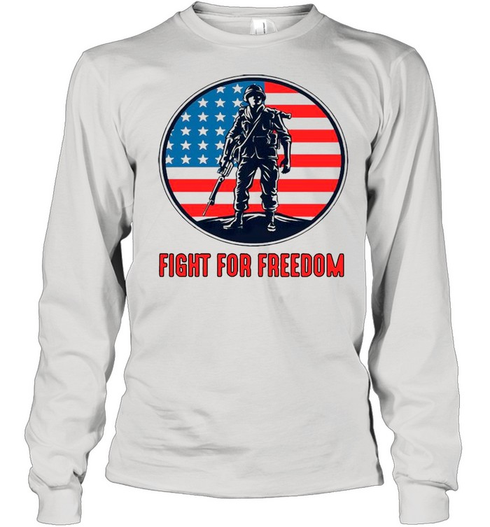 Fight For Freedom American Flag shirt Long Sleeved T-shirt