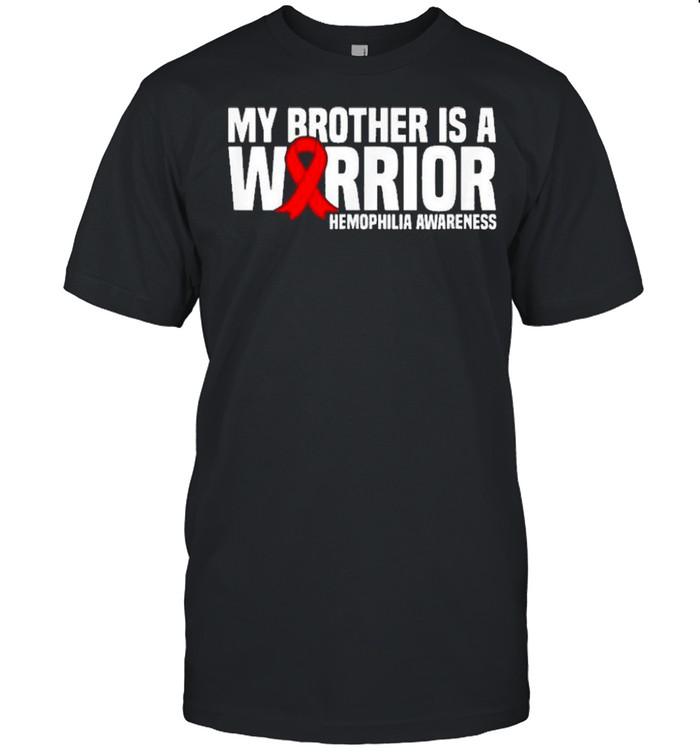 My Brother is a Warrior Hemophilia Awareness shirt Classic Men's T-shirt