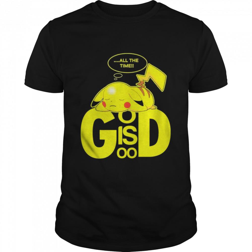 Pikachu God Is Good All The Time shirt Classic Men's T-shirt