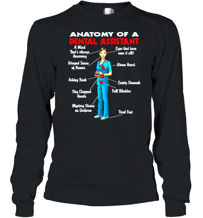 Anatomy Of A Dental Assistant Funny Black T-shirt Long Sleeved T-shirt
