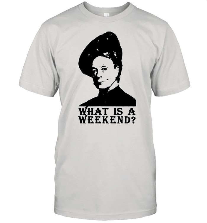 Violet Crawley what is a weekend shirt Classic Men's T-shirt