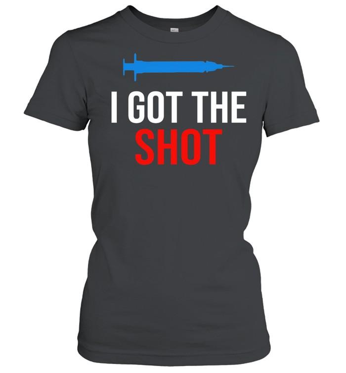 Vaccination I Got The Shot shirt Classic Women's T-shirt
