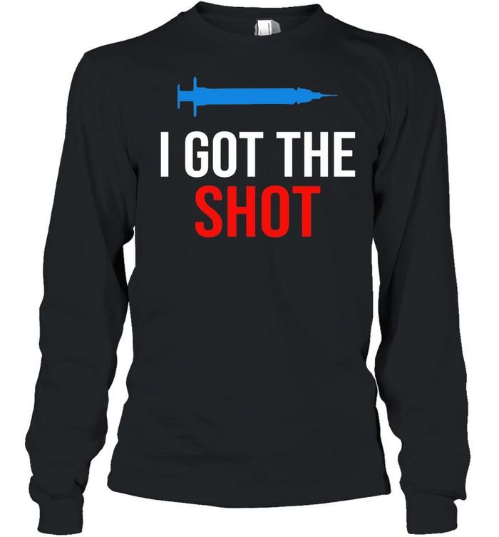 Vaccination I Got The Shot shirt Long Sleeved T-shirt