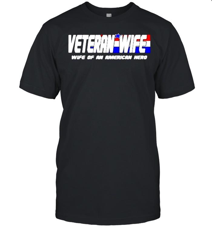 Veteran wife of an American hero shirt Classic Men's T-shirt