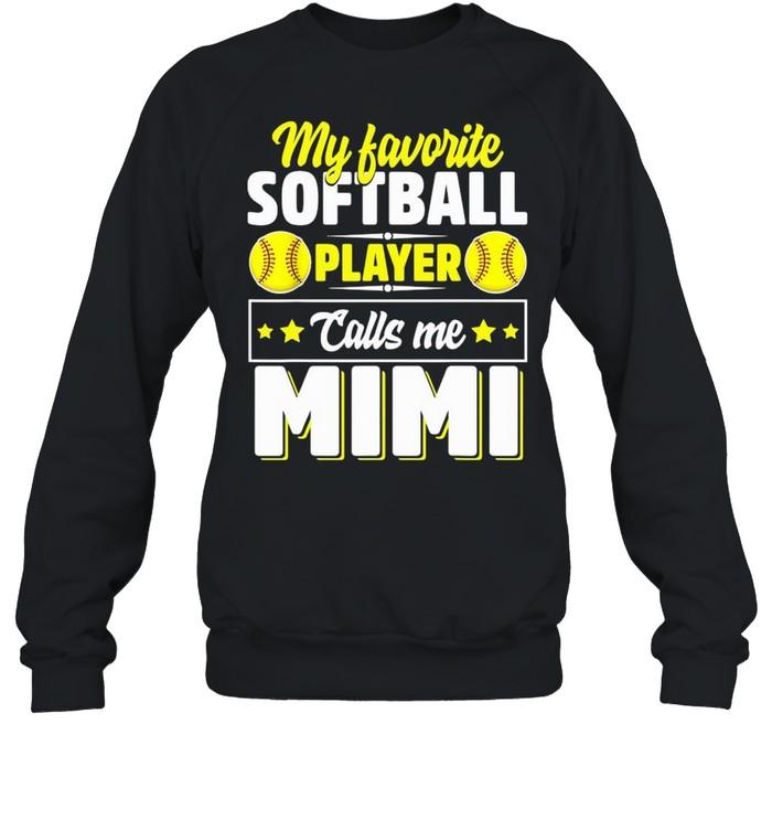 My Favorite Softball Player Calls Me Mimi Mother's Day Unisex Sweatshirt