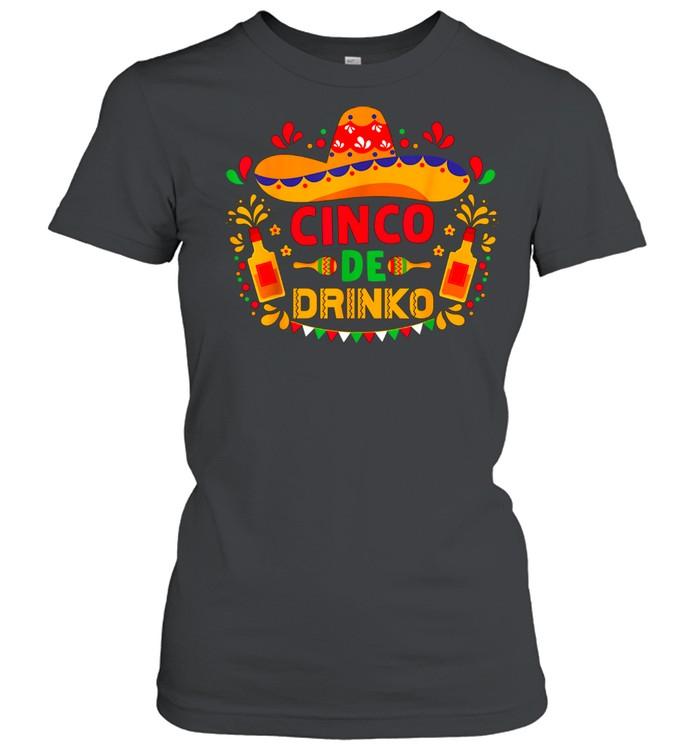 Cinco De Mayo De Drinko Margarita Beer Sombrero Fiesta shirt Classic Women's T-shirt