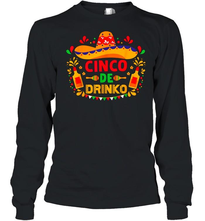Cinco De Mayo De Drinko Margarita Beer Sombrero Fiesta shirt Long Sleeved T-shirt