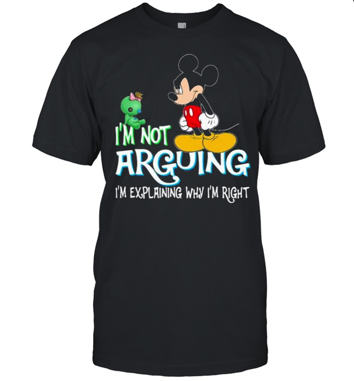 I'm Not Arguing Im Explaining Why Im Right Mickey Crazy  Classic Men's T-shirt