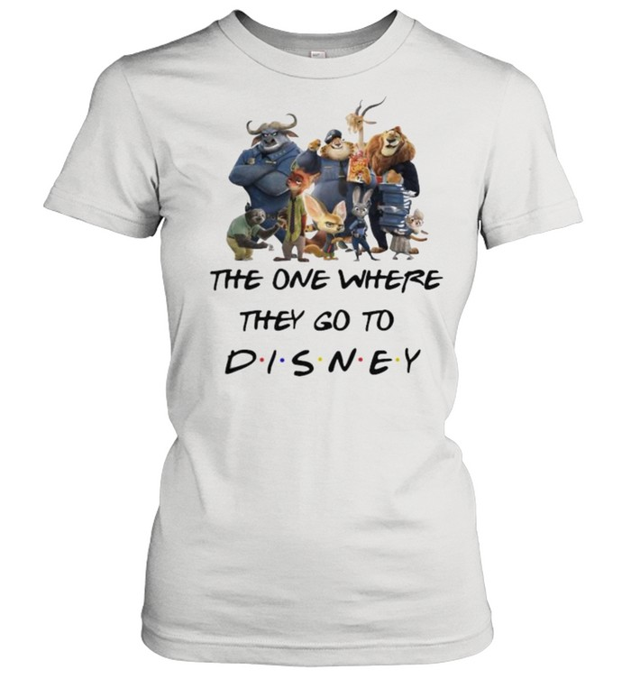 The One Where They Go To Disney Zootopia Movie Classic Women's T-shirt