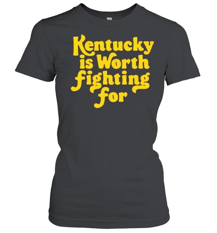 Kentucky is worth fighting for shirt Classic Women's T-shirt