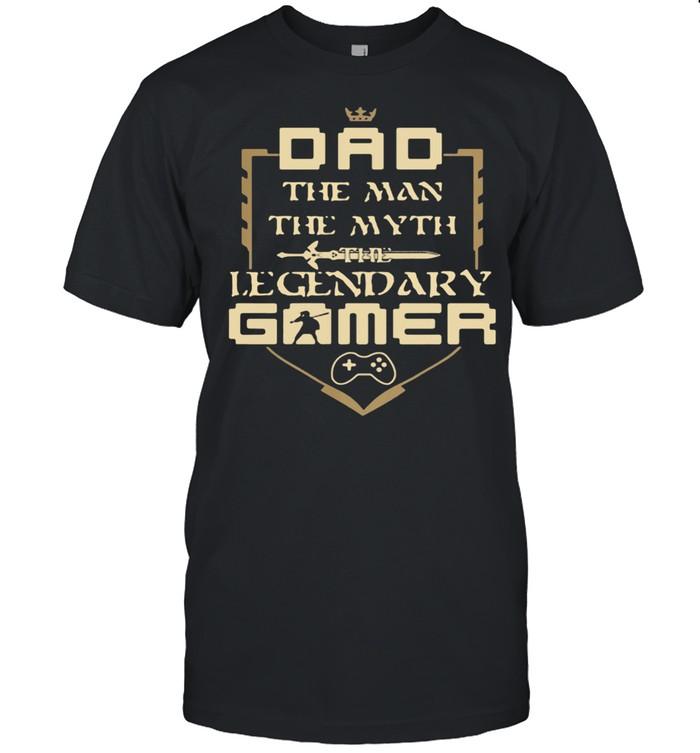 Dad The Man The Myth The Legendary Gamer  Classic Men's T-shirt