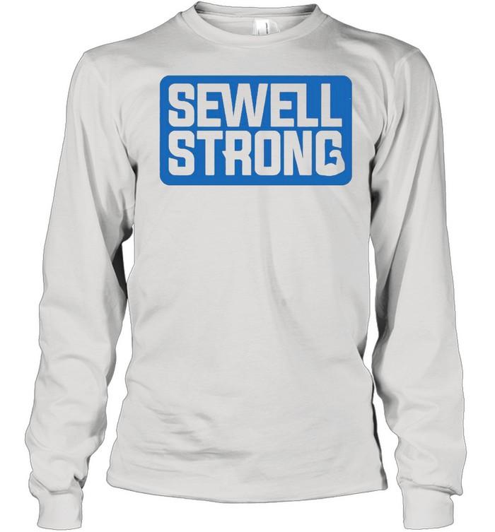 Sewell strong shirt Long Sleeved T-shirt
