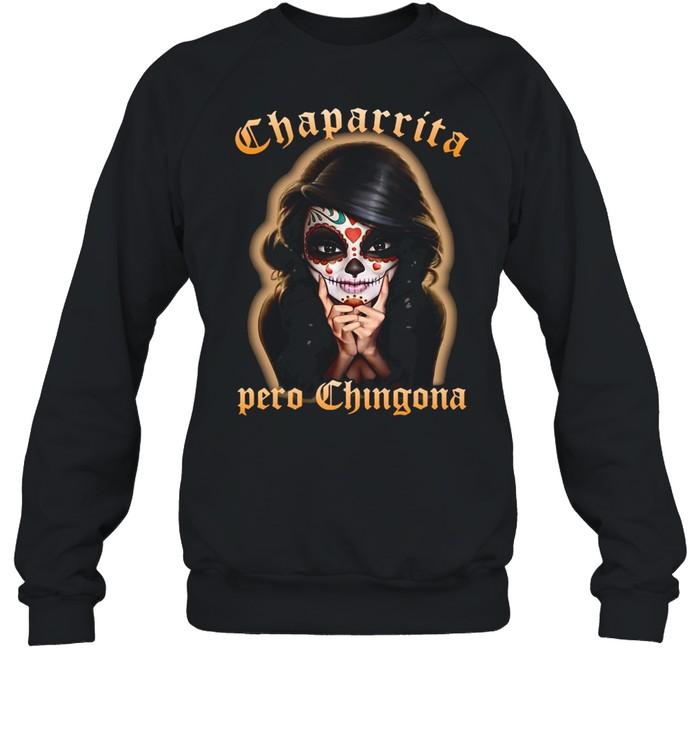 Girl Chaparrita Pero Chingona T-shirt Unisex Sweatshirt