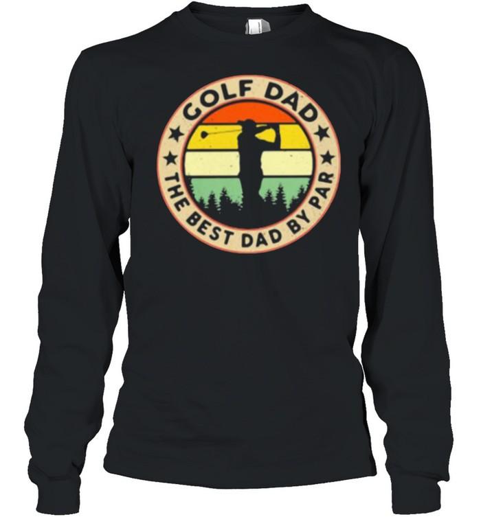 Golf Dad The Best Dad By Par Golf Vintage  Long Sleeved T-shirt