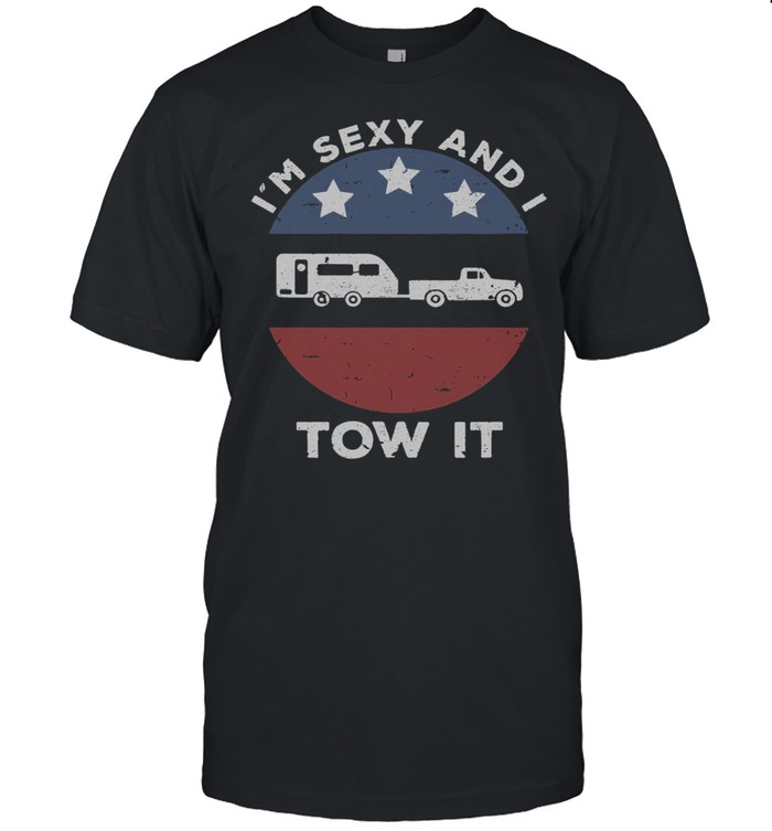 I'm Sexy And I Tow It Vintage  Classic Men's T-shirt