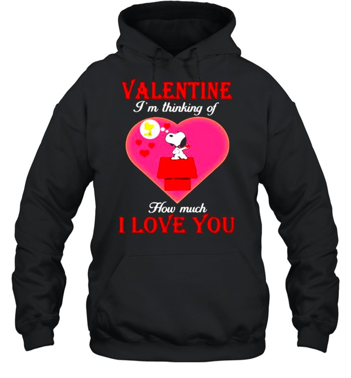 Valentine I'm Thinking Of How Much I Love You Snoopy Unisex Hoodie