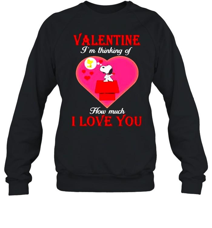 Valentine I'm Thinking Of How Much I Love You Snoopy Unisex Sweatshirt