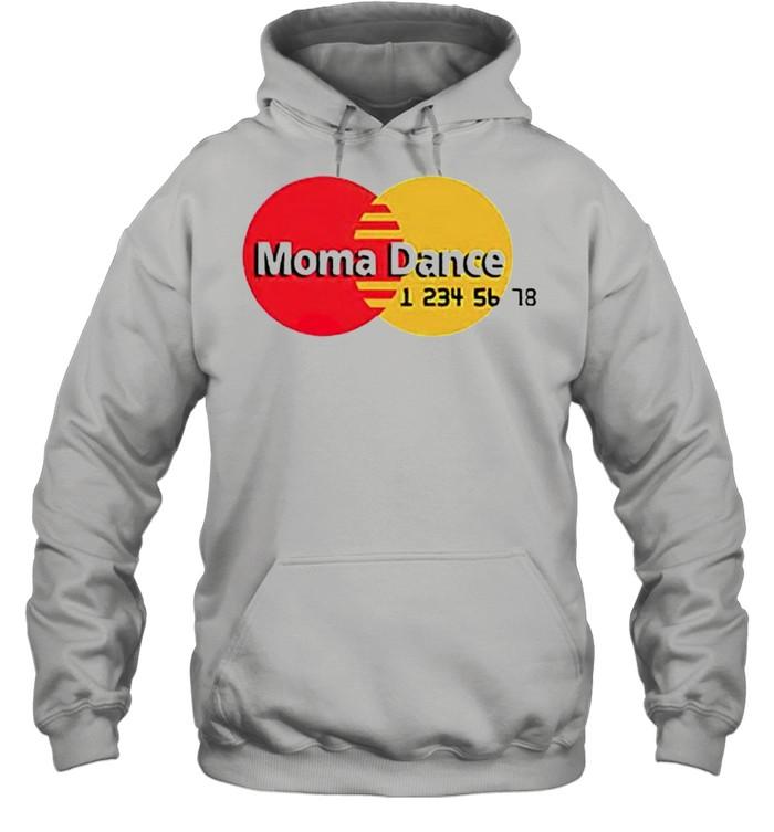 Moma Dance Master Card shirt Unisex Hoodie
