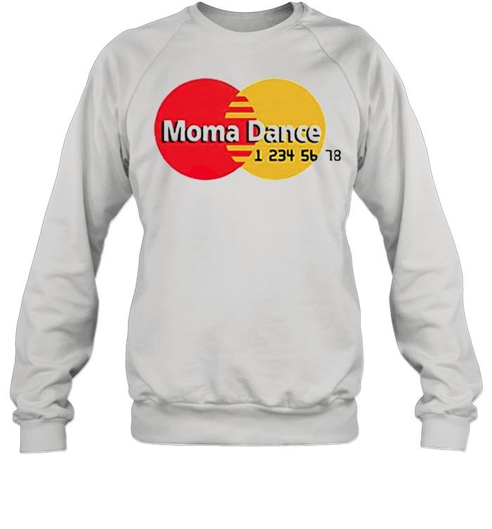 Moma Dance Master Card shirt Unisex Sweatshirt
