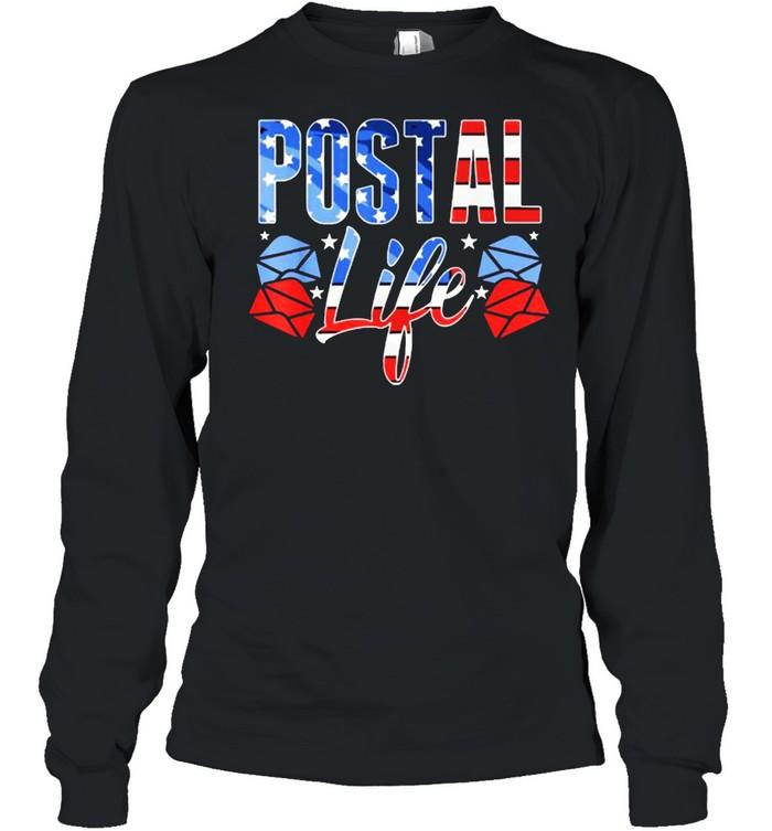 Postallife Mail Carrier Postal Worker Patriotic Postal life Long Sleeved T-shirt