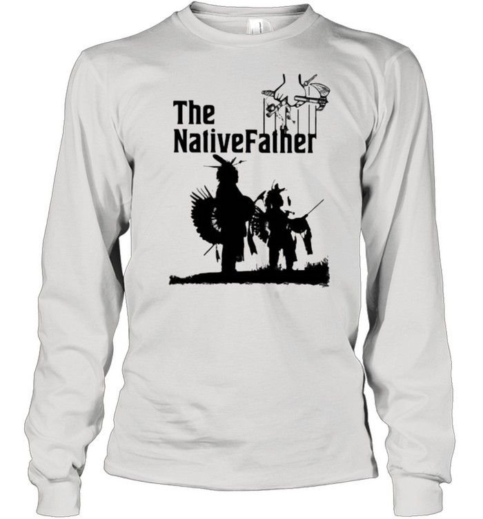 The Native Father Long Sleeved T-shirt