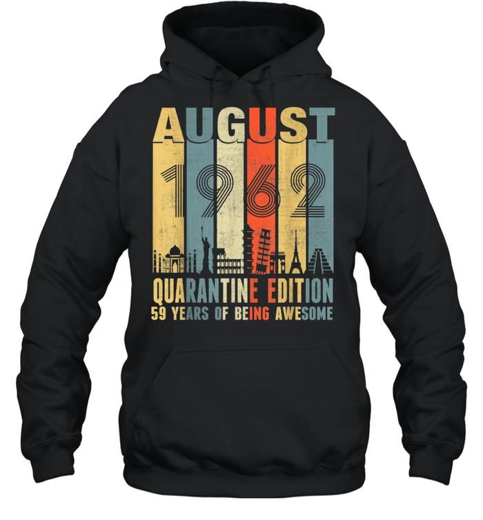 August 1962 59th Birthday Vintage shirt Unisex Hoodie