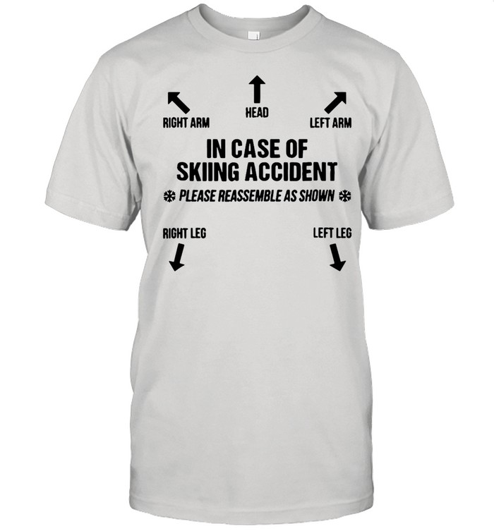 Right Arm Head Left Arm In Case Of Skiing Accident T-shirt Classic Men's T-shirt