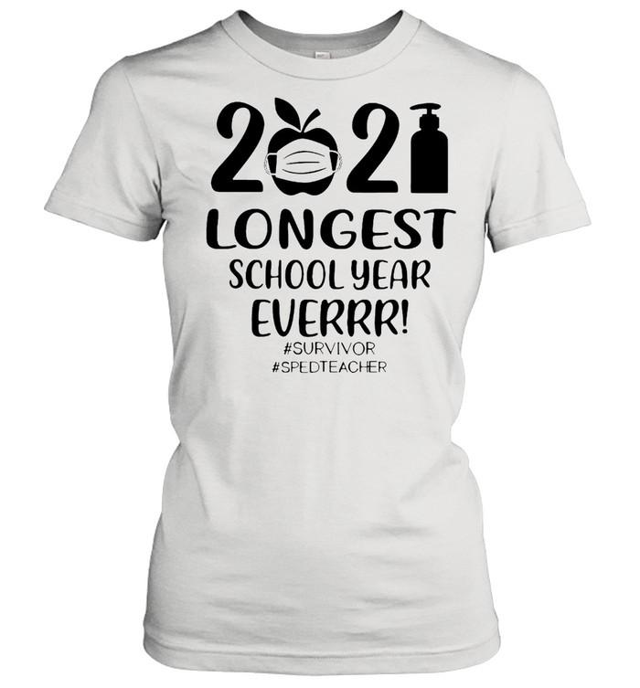 2021 Longest School Year Ever Survivor #Sped Teacher T-shirt Classic Women's T-shirt