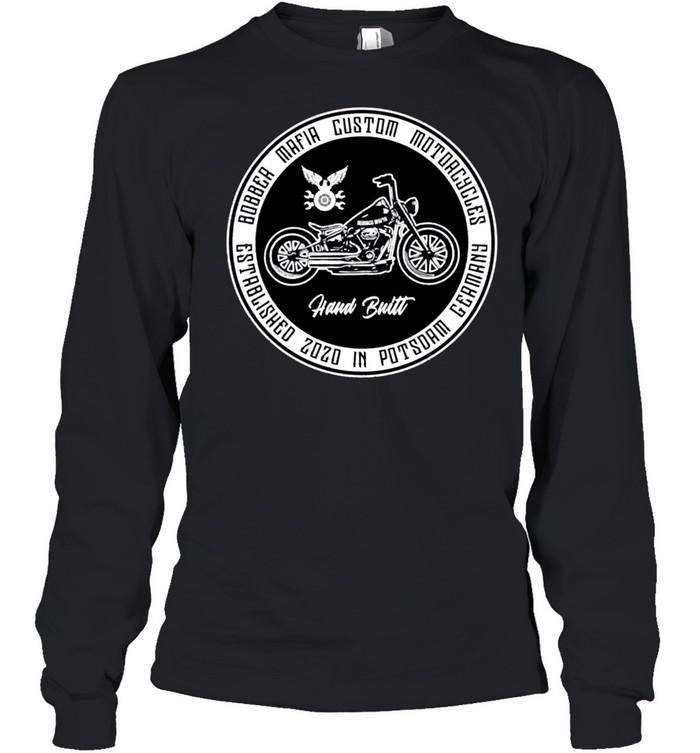 Bobbermafia Custom Motorcycles Langarmshirt shirt Long Sleeved T-shirt