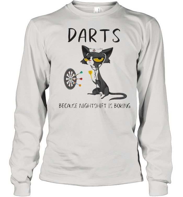 Darts Because Murder Is Boring Cat Long Sleeved T-shirt