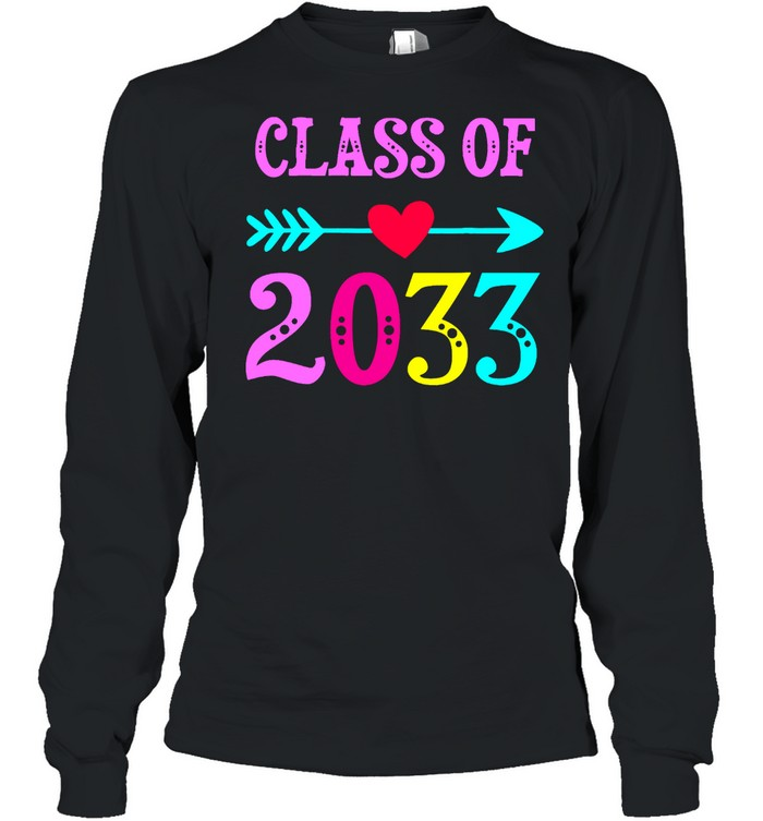 Class Of 2033 Grow With Me For Teachers Students shirt Long Sleeved T-shirt