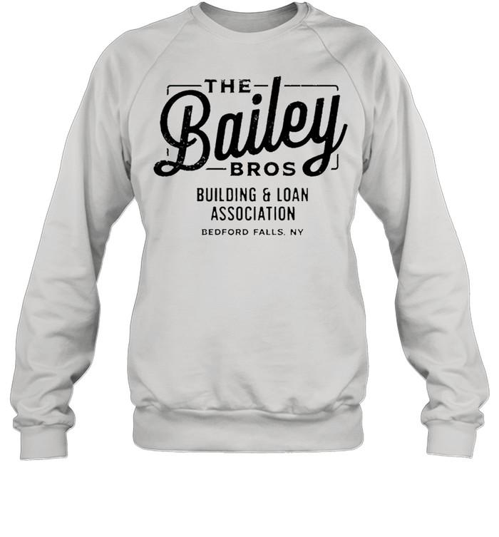 The bailey bros building and loan association shirt Unisex Sweatshirt