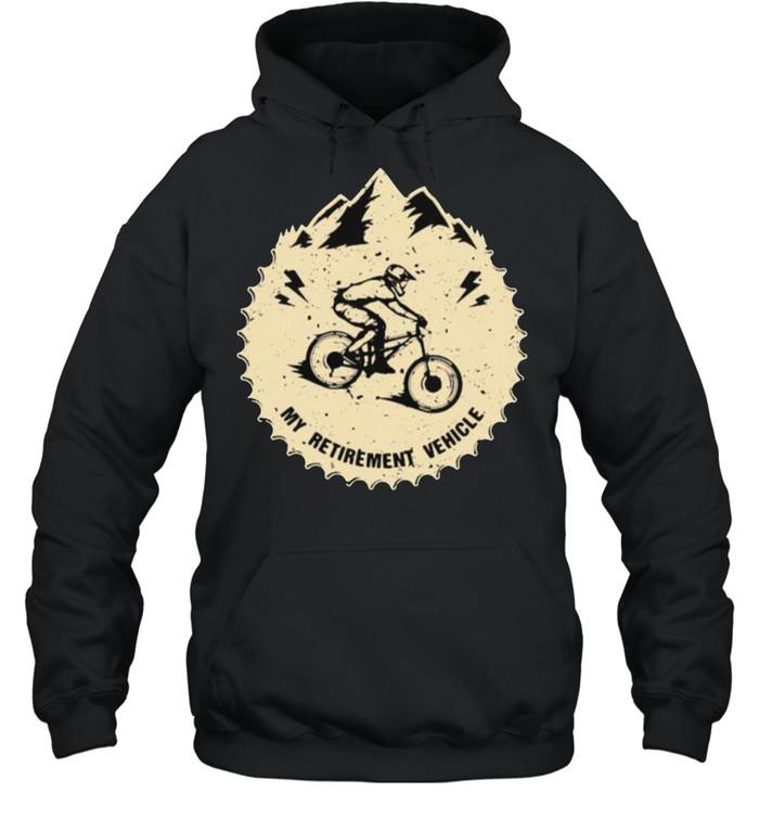 My Retirement Vehicle Mountain Biking  Unisex Hoodie