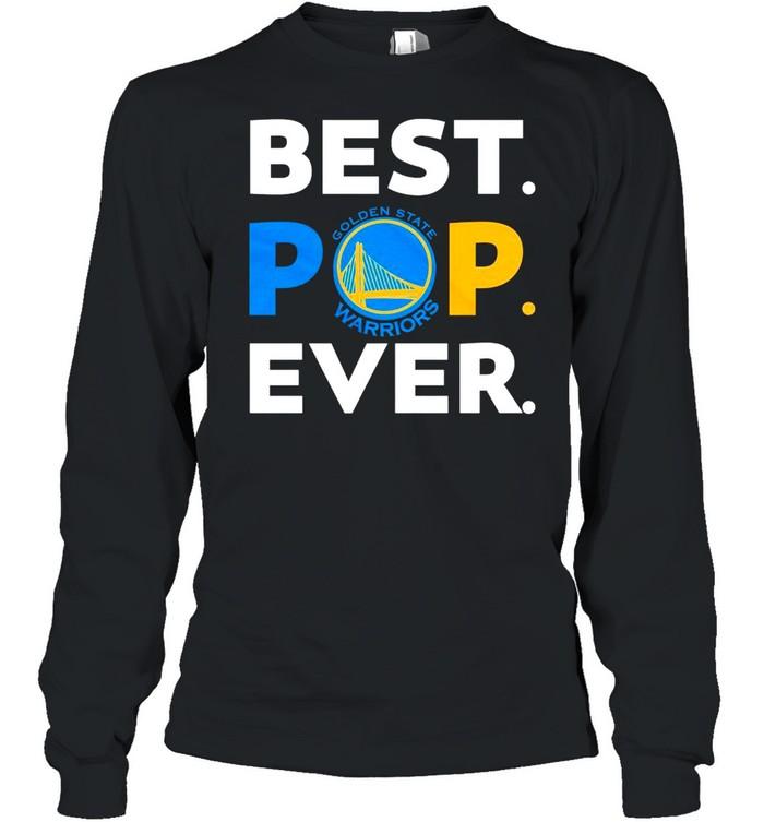 NBA Golden State Warriors Best POP Ever shirt Long Sleeved T-shirt