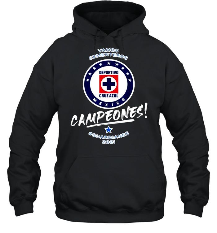 Vamos cementeros campeones guardianes Football Fans Cruz Azul 2021 T- Unisex Hoodie