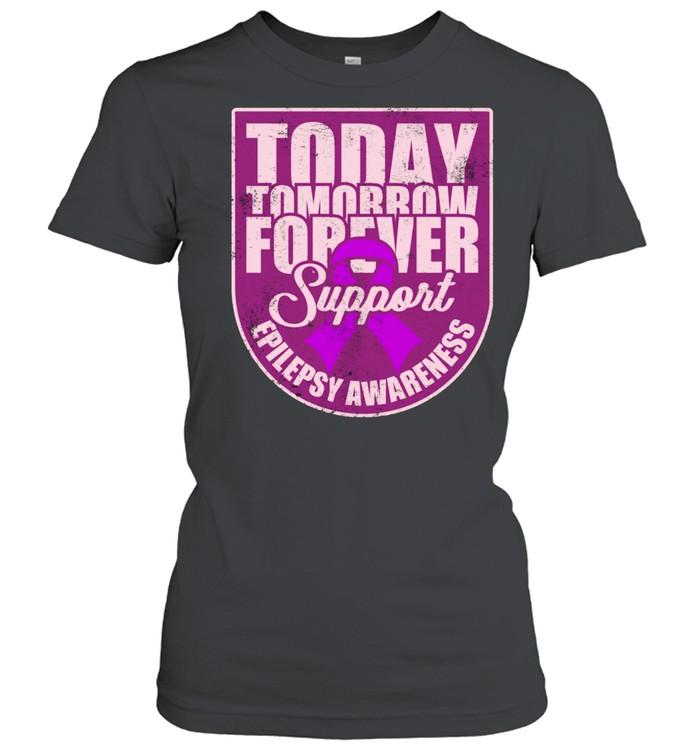 Epilepsy Awareness Support Purple Ribbon Forever Wear shirt Classic Women's T-shirt
