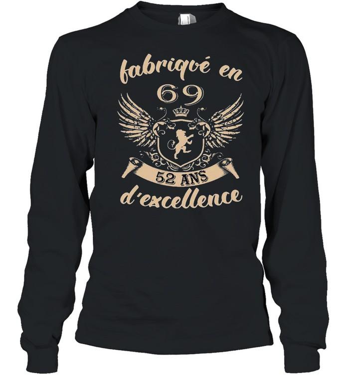 Vip fabrique en 69 52 ans dexcellence shirt Long Sleeved T-shirt