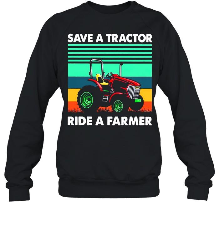 Save A Tractor Ride A Farmer Vintage Retro T-shirt Unisex Sweatshirt