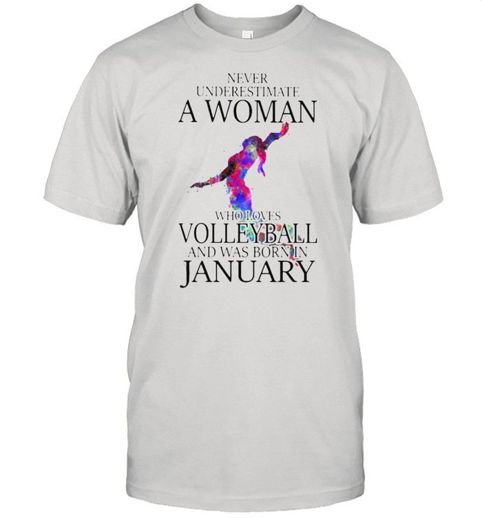 Never Underestimate A Woman Who Loves Volleyball And Was Born In January Watercolor  Classic Men's T-shirt