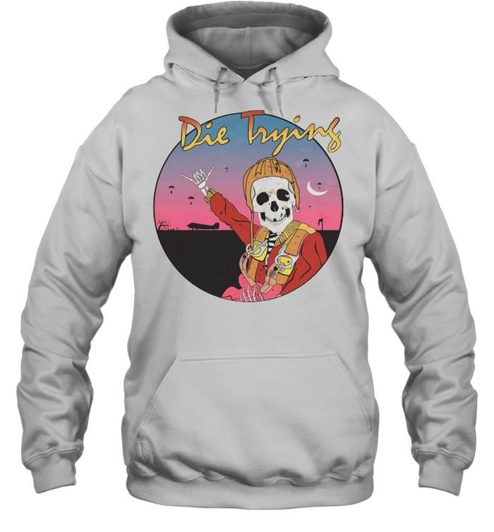 Skeleton die trying shirt Unisex Hoodie