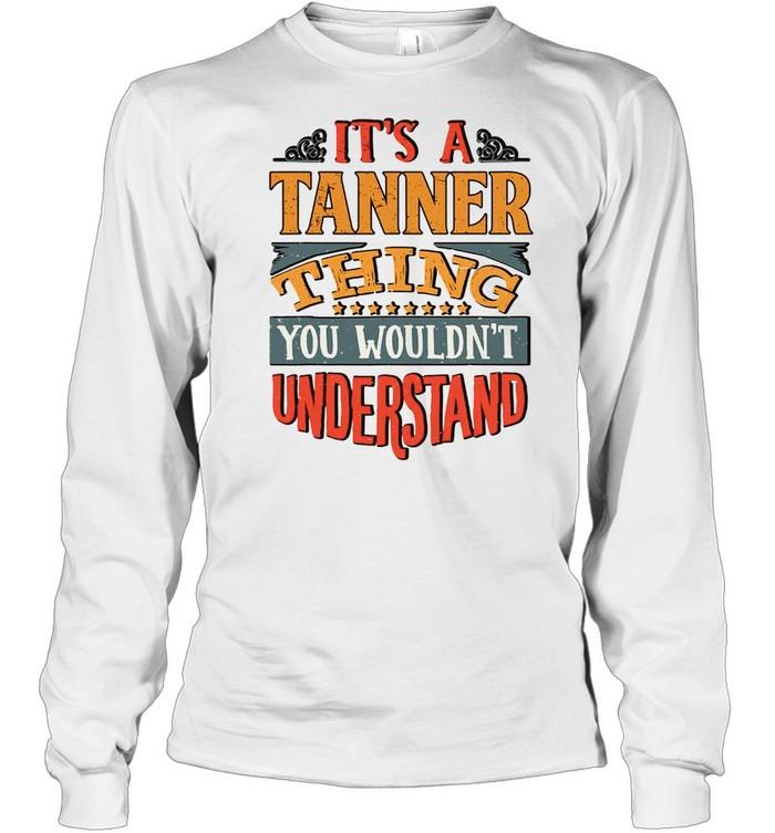 Tanner Name shirt Long Sleeved T-shirt