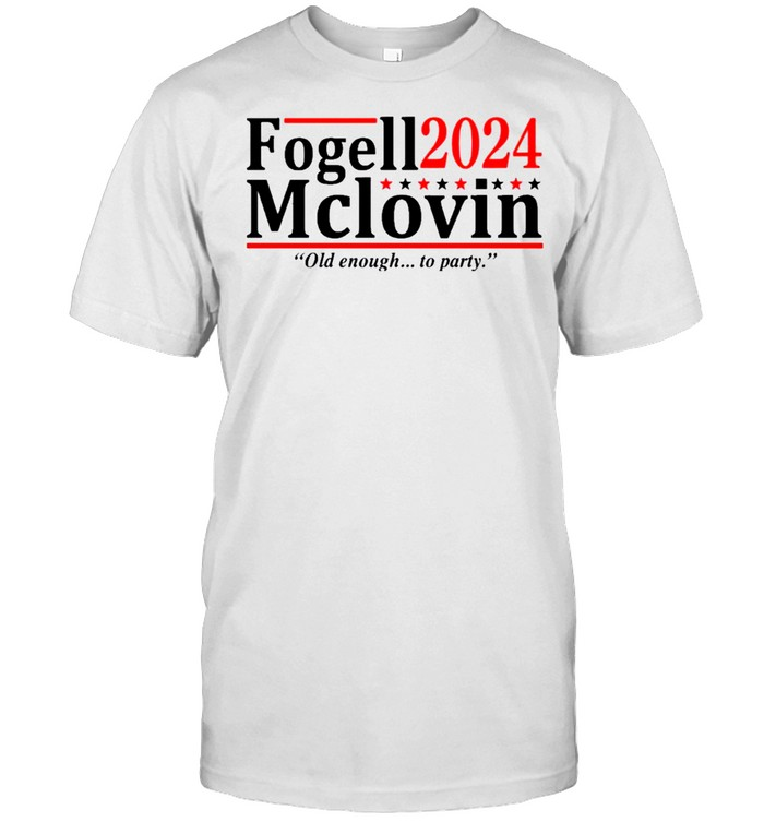 Fogell Mclovin 2024 Old Enough To Party shirt Classic Men's T-shirt