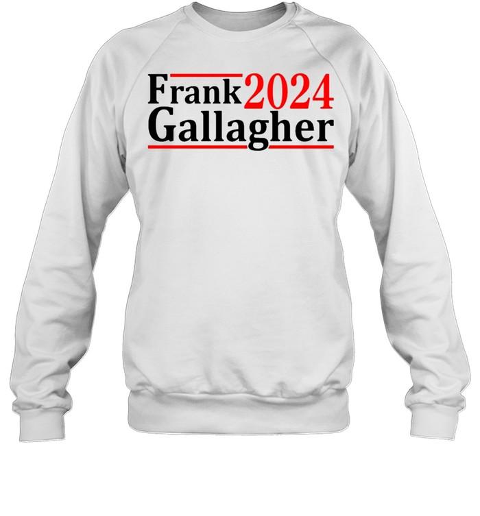 Frank Gallagher 2024 shirt Unisex Sweatshirt