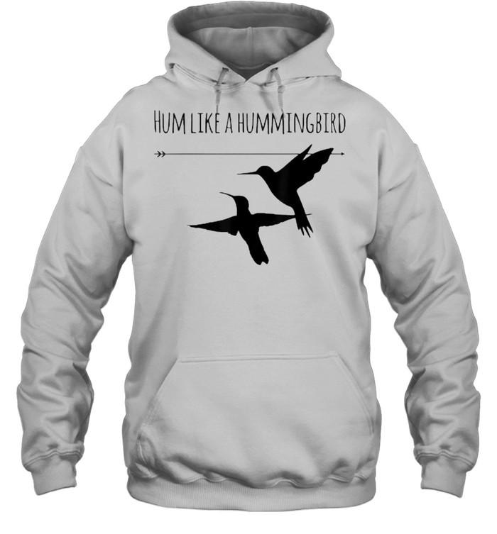 Hum Like a Hummingbird  Unisex Hoodie