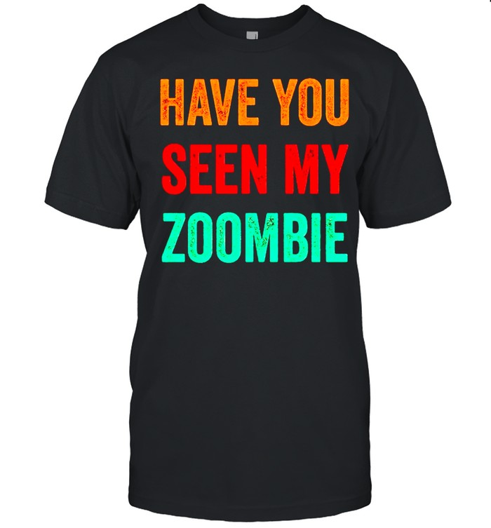 Have you seen my zombie vintage shirt Classic Men's T-shirt