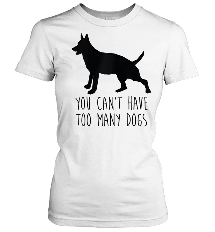 You Can't Have Too Many Dogs Rescue Dog Word Design shirt Classic Women's T-shirt