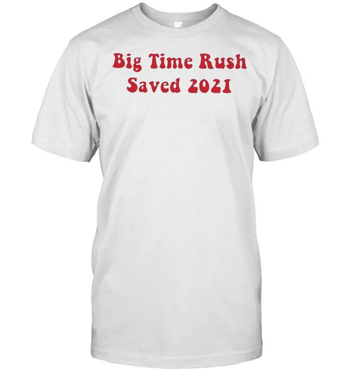 Big time rush saved 2021 shirt Classic Men's T-shirt