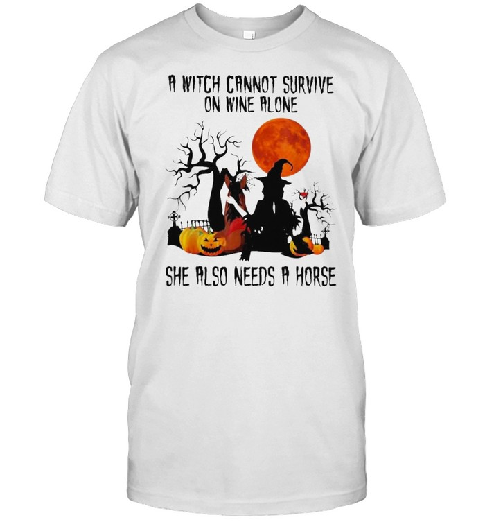 A Witch Cannot Survive on Wine Alone Needs A Horse Halloween shirt Classic Men's T-shirt
